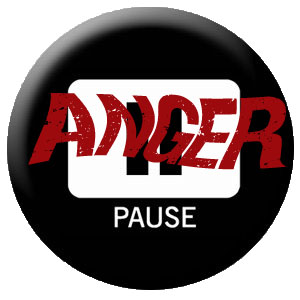 Anger Pause Button