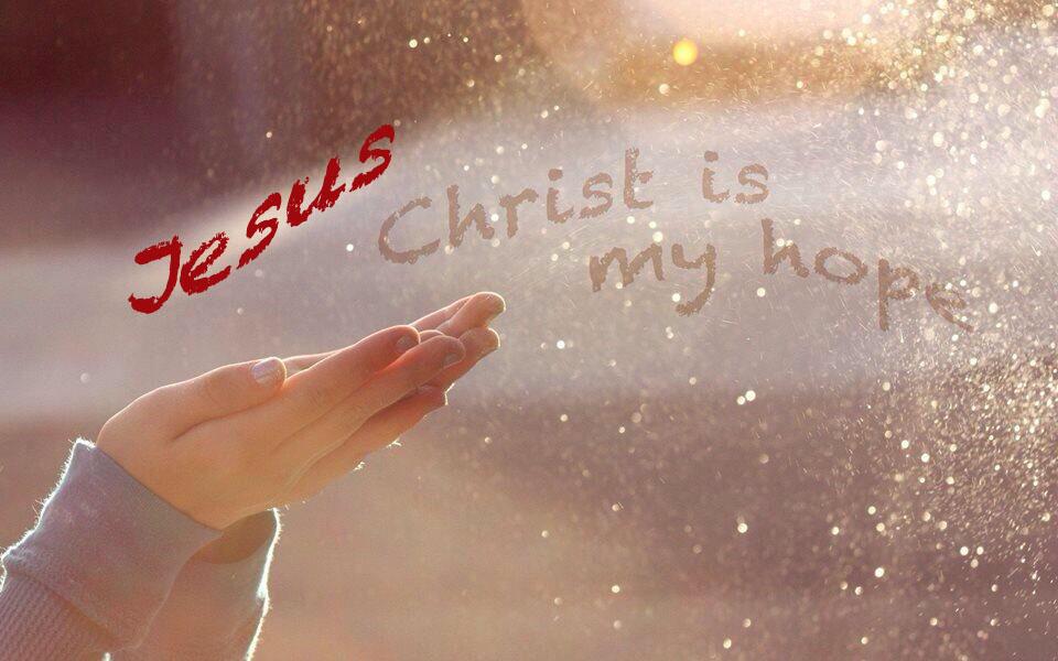 Jesus Christ is my Hope copy